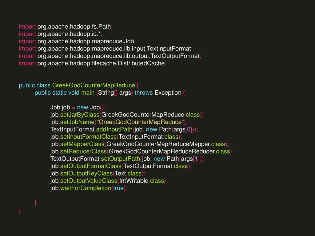 import org.apache.hadoop.fs.Path; import org.ap...