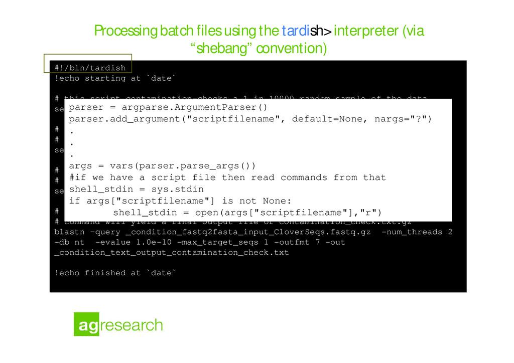 Processing batch files using the tardish> inter...