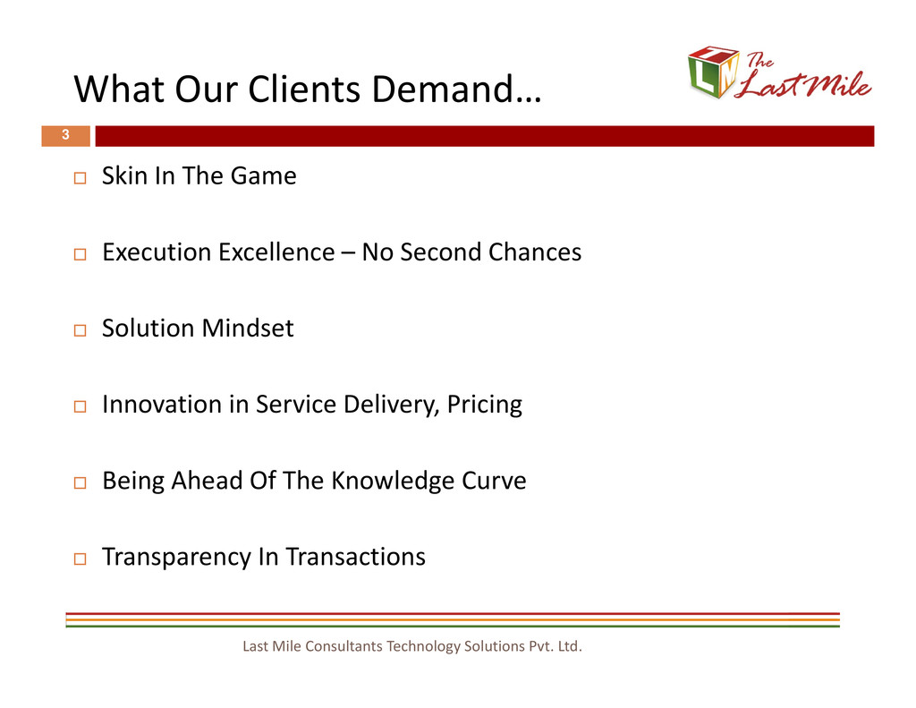 What Our Clients Demand… 3 Skin In The Game Exe...