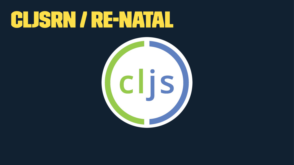 cljsrn / re-natal