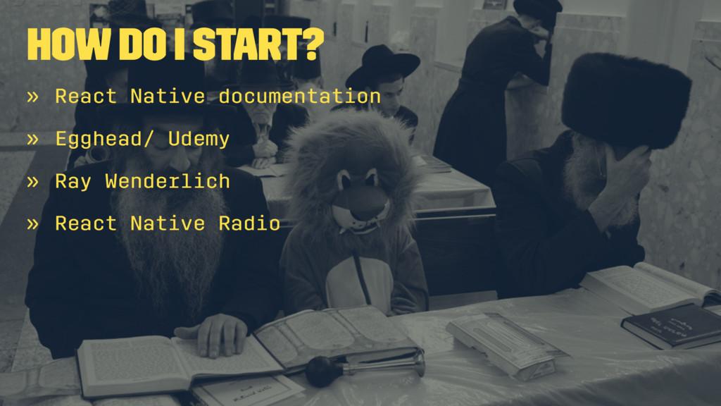 How do I start? » React Native documentation » ...