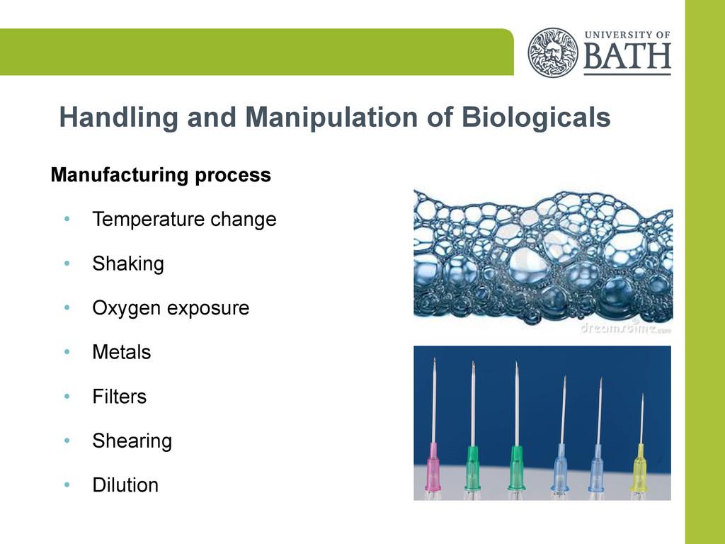 Handling and Manipulation of Biologicals Manufa...