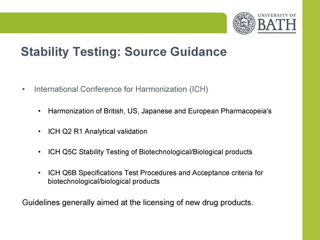 Stability Testing: Source Guidance • Internati...