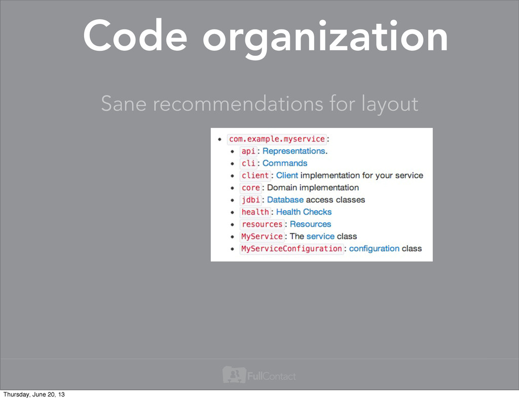 Sane recommendations for layout Code organizati...