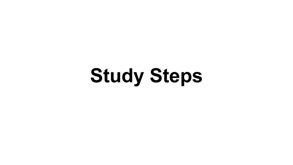 Study Steps