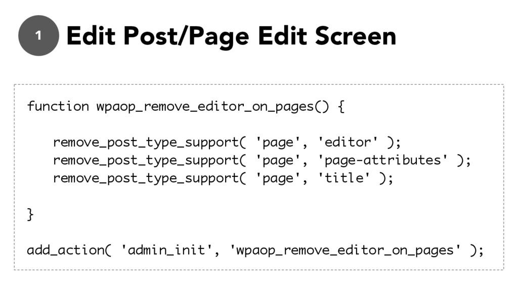 1 Edit Post/Page Edit Screen function wpaop_rem...