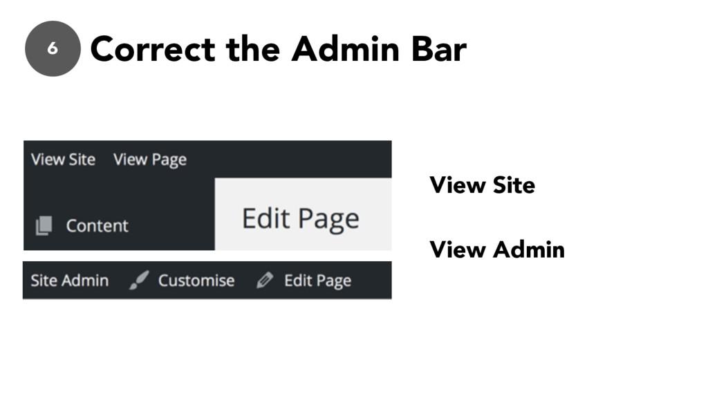 6 Correct the Admin Bar View Site View Admin