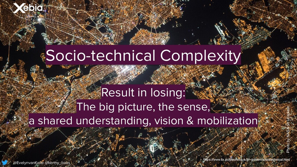 Socio-technical Complexity Result in losing: Th...