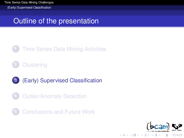 Time Series Data Mining Challenges (Early) Supe...