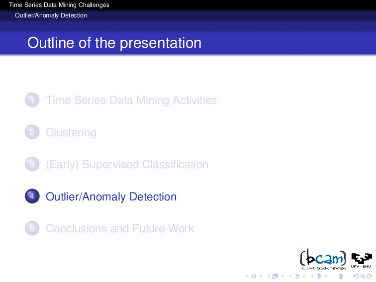 Time Series Data Mining Challenges Outlier/Anom...
