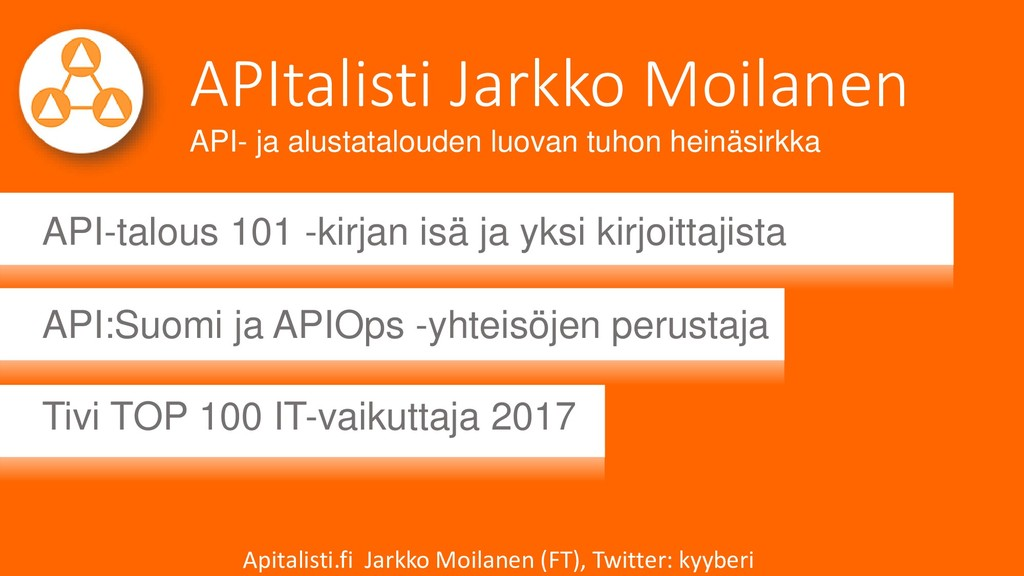APItalisti Jarkko Moilanen API-talous 101 -kirj...