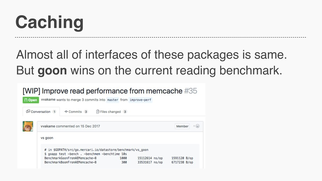 Caching Almost all of interfaces of these packa...