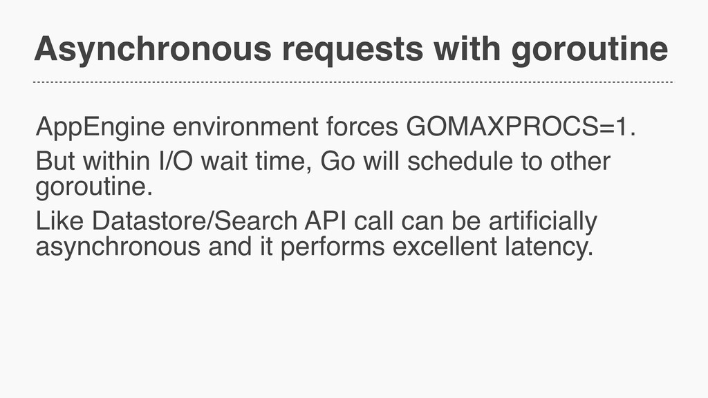 Asynchronous requests with goroutine AppEngine ...