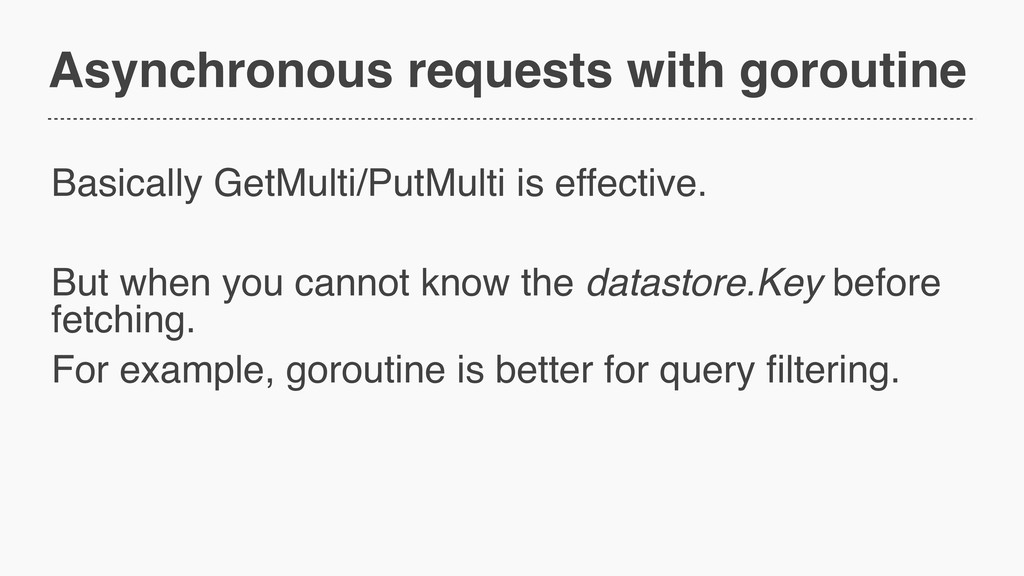 Asynchronous requests with goroutine Basically ...