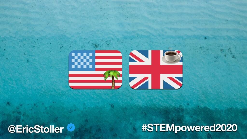 ☕ @EricStoller #STEMpowered2020