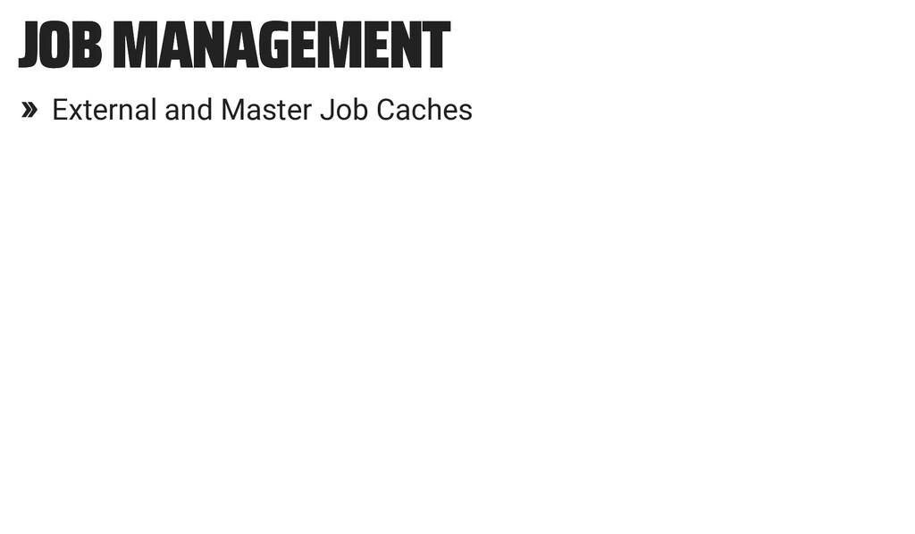 JOB MANAGEMENT JOB MANAGEMENT » External and Ma...