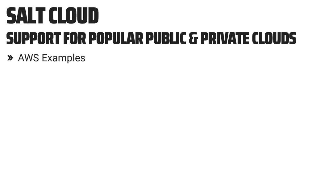 SALT CLOUD SALT CLOUD SUPPORT FOR POPULAR PUBLI...
