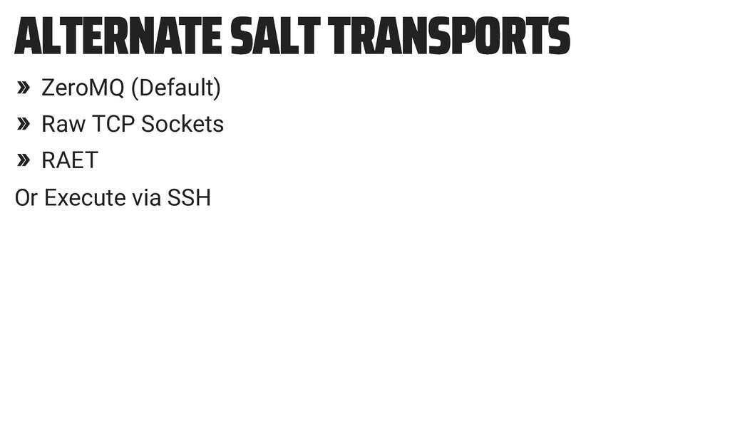 ALTERNATE SALT TRANSPORTS ALTERNATE SALT TRANSP...