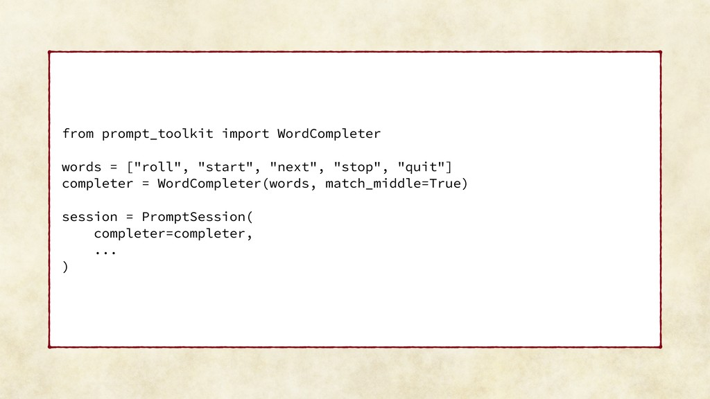 from prompt_toolkit import WordCompleter words ...