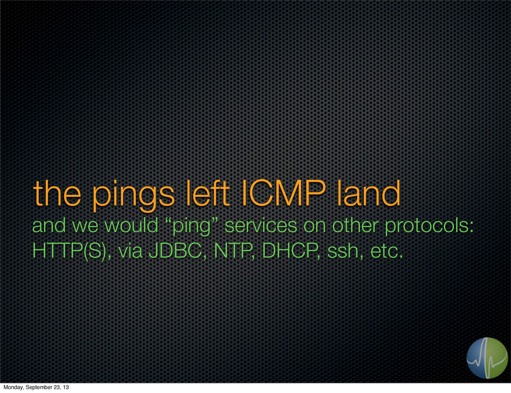 """the pings left ICMP land and we would """"ping"""" se..."""