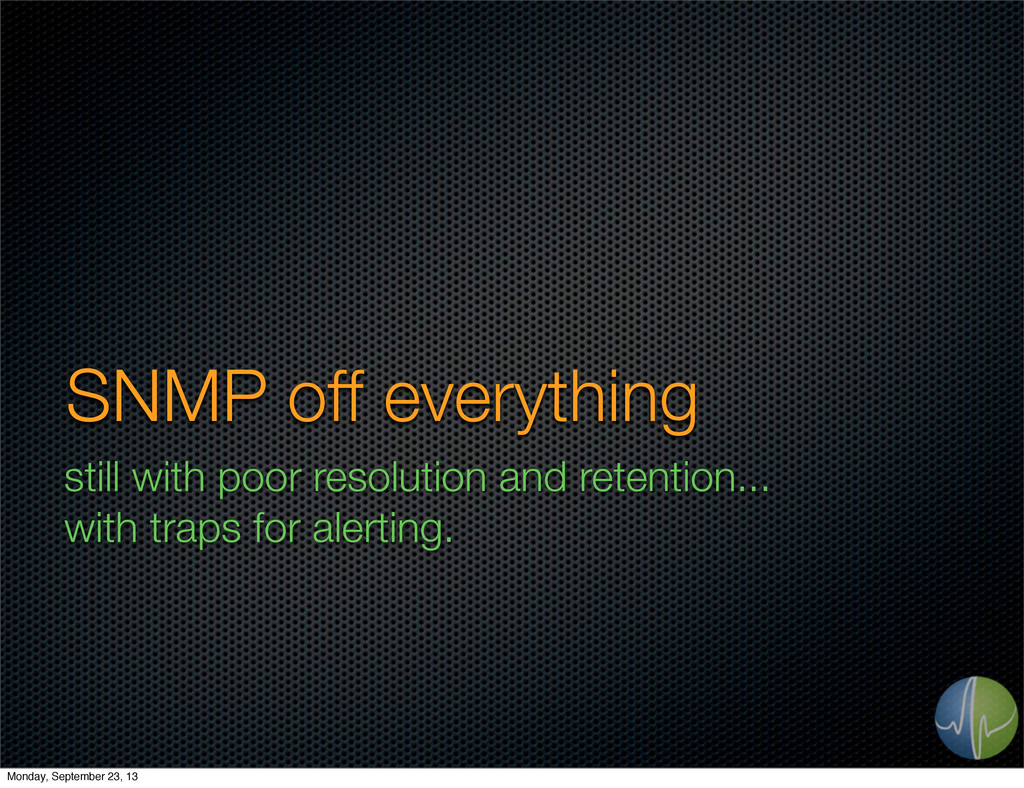 SNMP off everything still with poor resolution ...