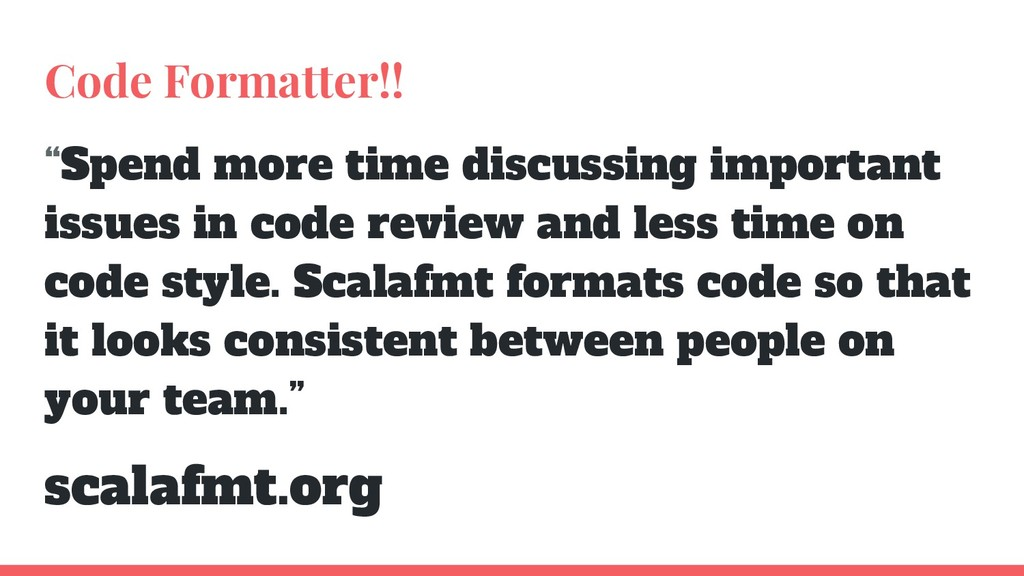 """Code Formatter!! """"Spend more time discussing im..."""