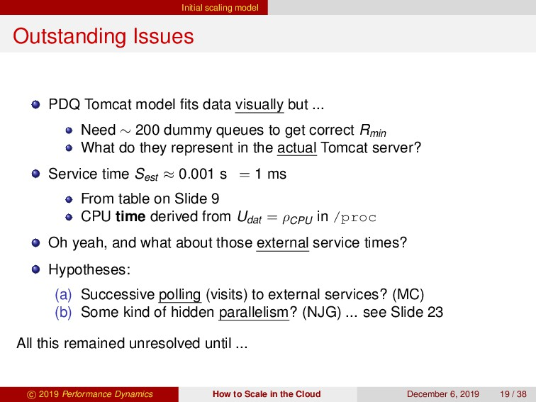 Initial scaling model Outstanding Issues PDQ To...
