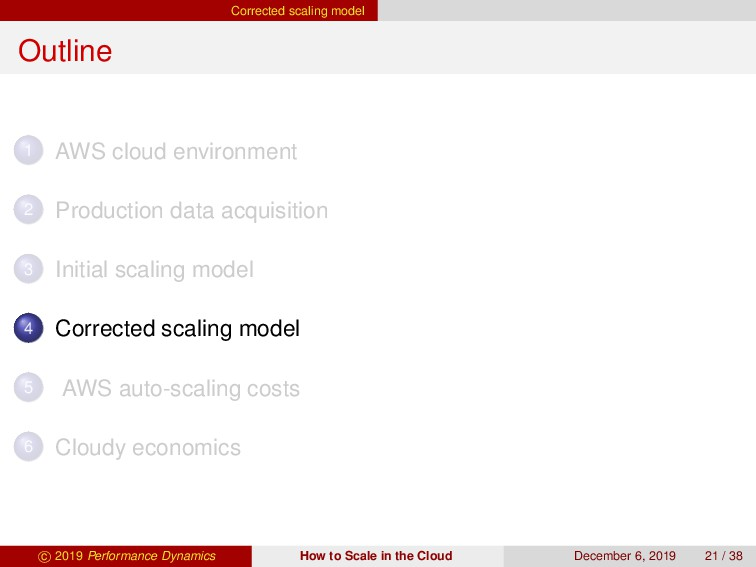 Corrected scaling model Outline 1 AWS cloud env...