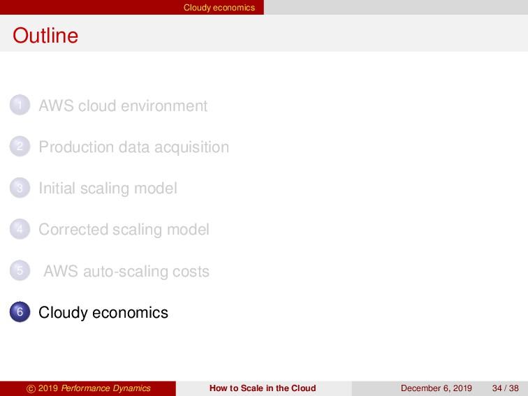 Cloudy economics Outline 1 AWS cloud environmen...