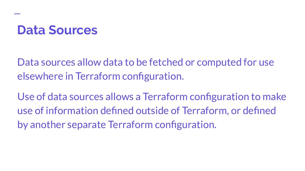 Data Sources Data sources allow data to be fetc...