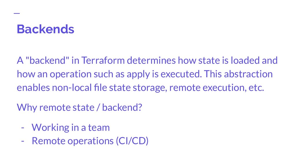"""Backends A """"backend"""" in Terraform determines ho..."""
