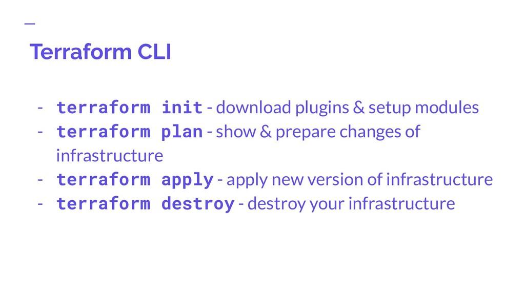 Terraform CLI - terraform init - download plugi...