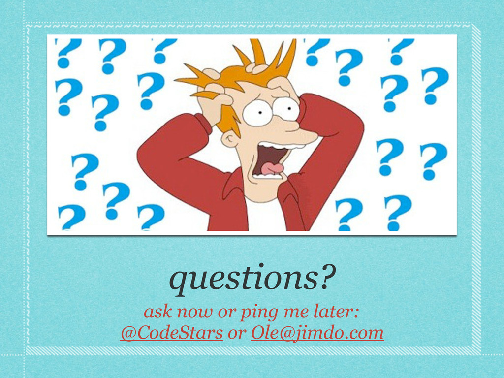 questions? ask now or ping me later: @CodeStars...