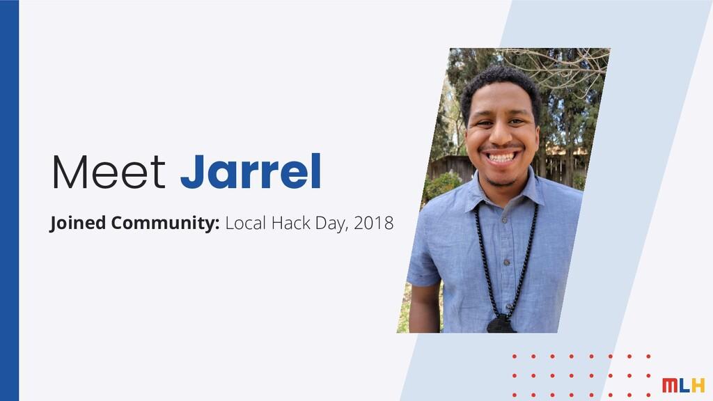 Meet Jarrel Joined Community: Local Hack Day, 2...