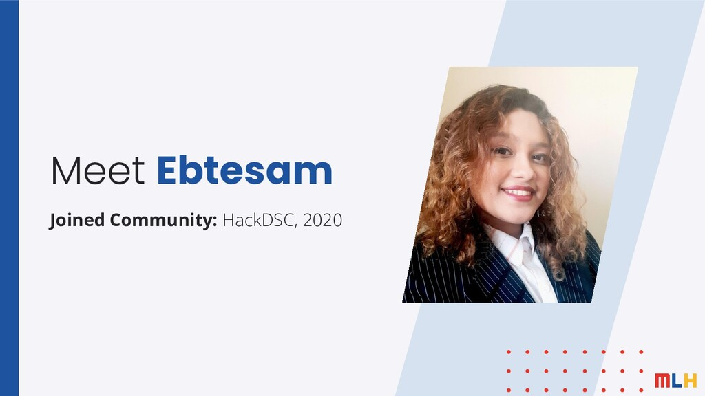 Meet Ebtesam Joined Community: HackDSC, 2020