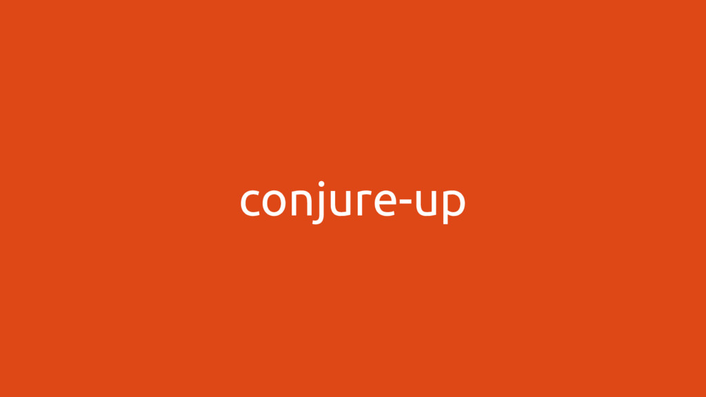 conjure-up