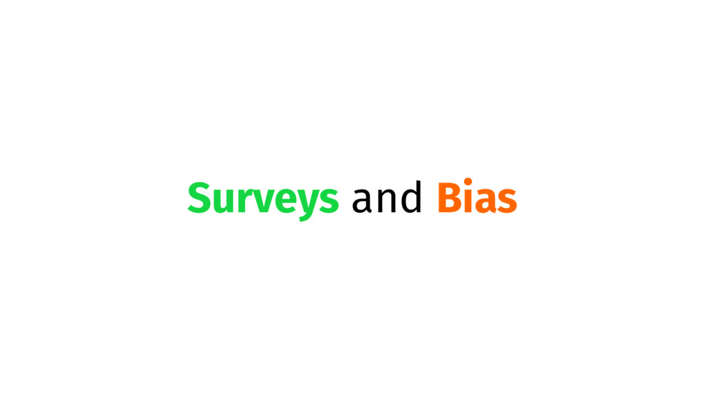 Surveys and Bias