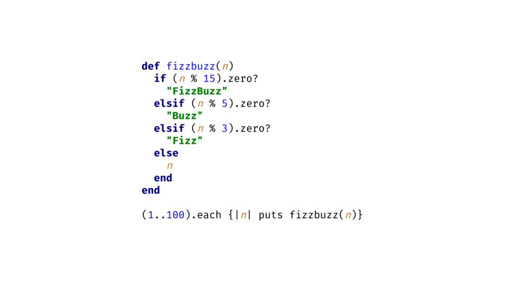 """def fizzbuzz(n) if (n % 15).zero? """"FizzBuzz"""" el..."""