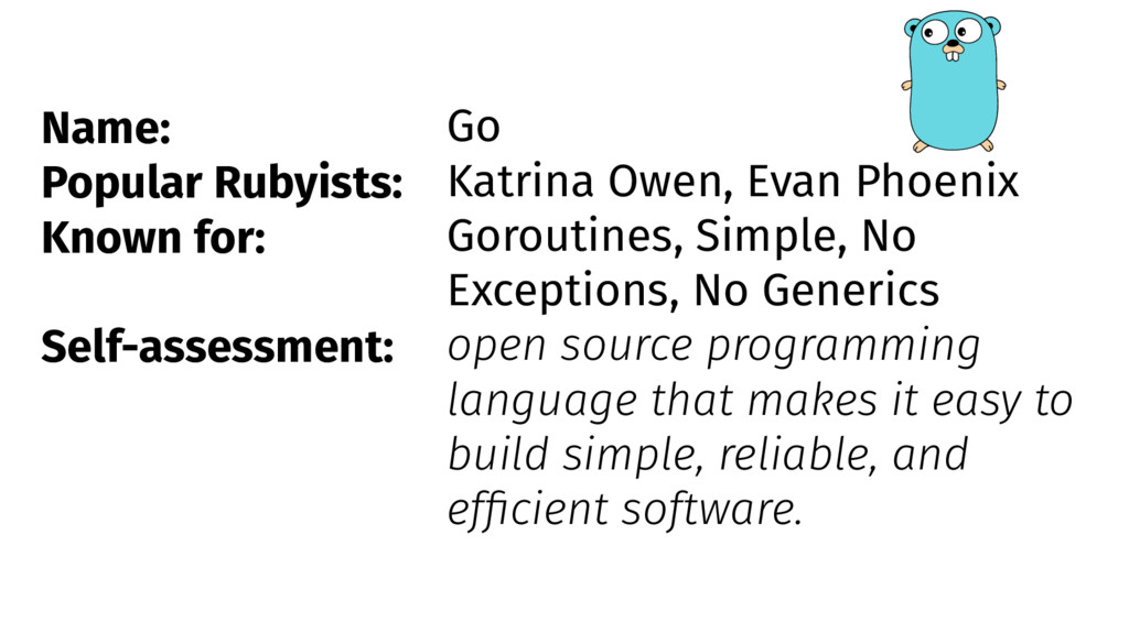 Name: Popular Rubyists: Known for: Self-assessm...