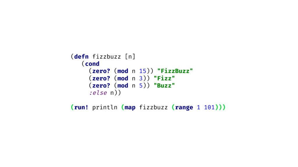 "(defn fizzbuzz [n] (cond (zero? (mod n 15)) ""Fi..."