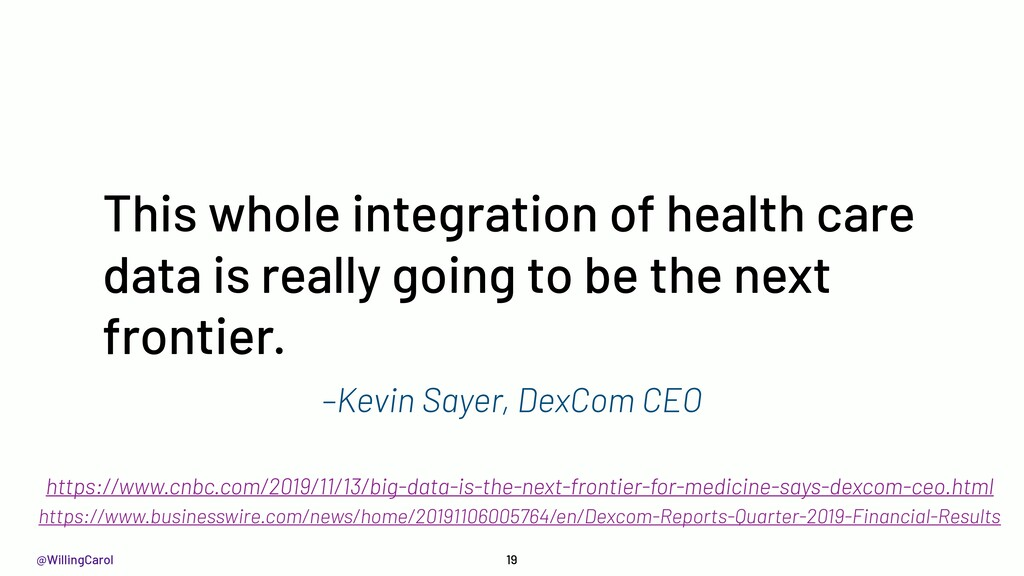 @WillingCarol –Kevin Sayer, DexCom CEO This who...