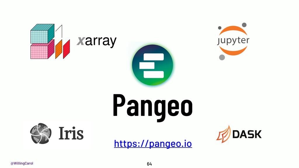 @WillingCarol Pangeo 64 https://pangeo.io