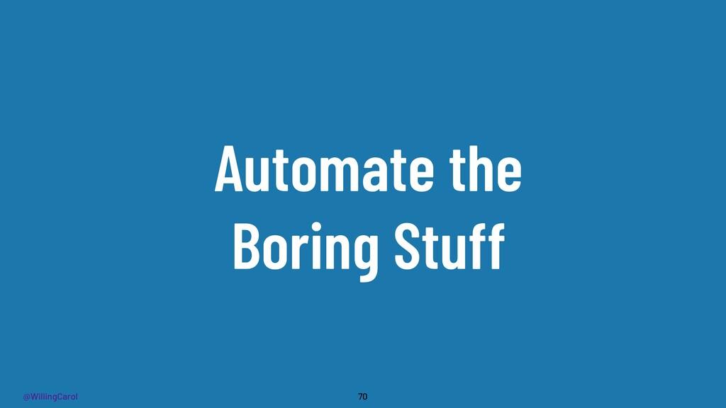 @WillingCarol Automate the Boring Stuff 70