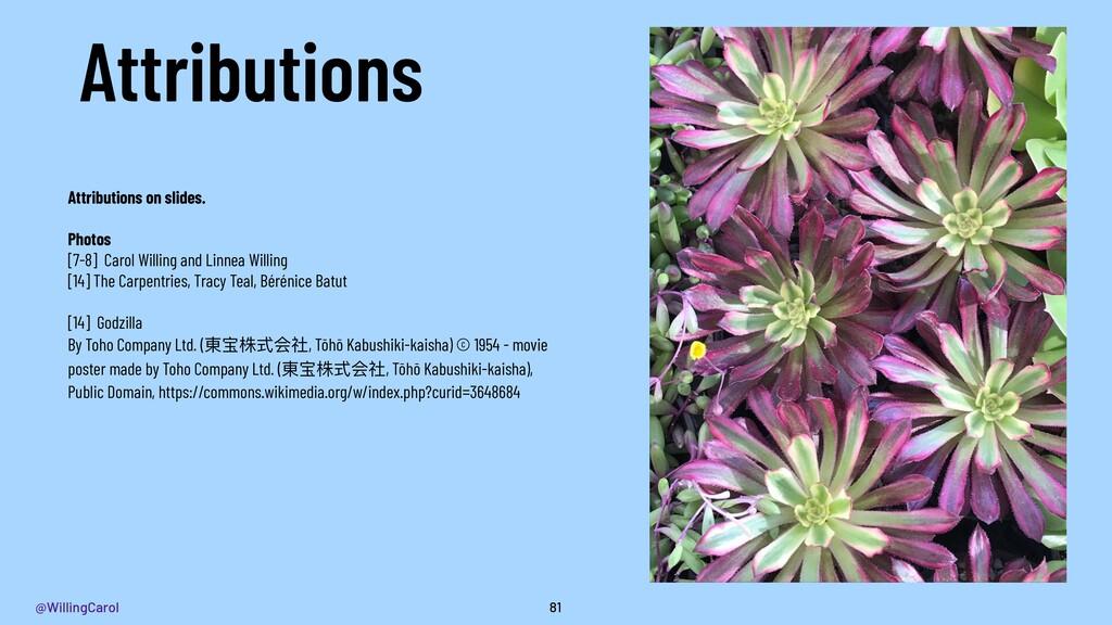 @WillingCarol Attributions 81 Attributions on s...