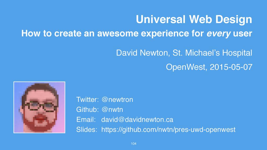 David Newton, St. Michael's Hospital 104 Univer...