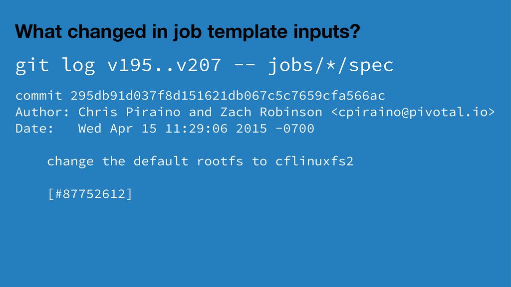 What changed in job template inputs? git log v1...