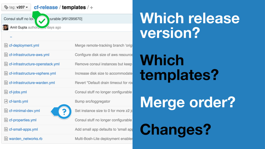 Which release version? Which templates? Merge o...
