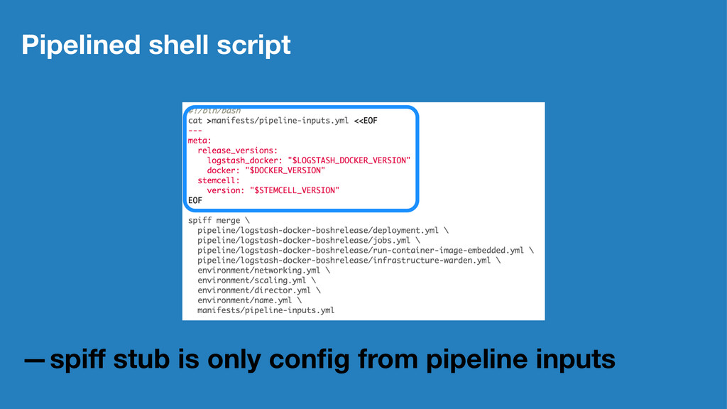 Pipelined shell script —spiff stub is only config...