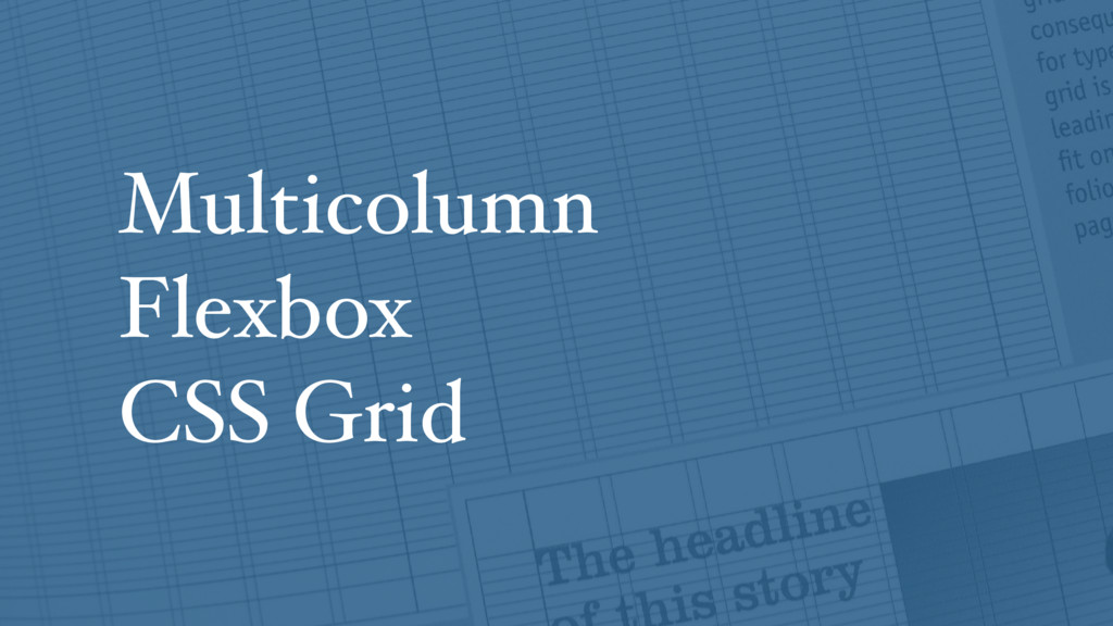 Multicolumn Flexbox CSS Grid