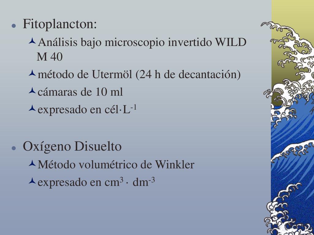  Fitoplancton: Análisis bajo microscopio inve...